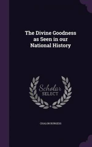 The Divine Goodness as Seen in Our National History