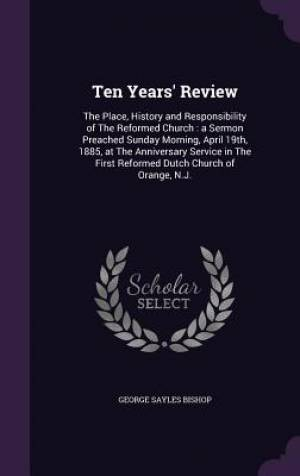 Ten Years' Review