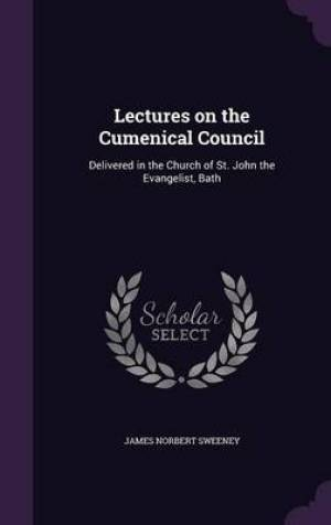 Lectures on the Cumenical Council