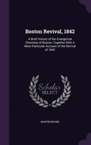 Boston Revival, 1842