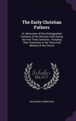 The Early Christian Fathers