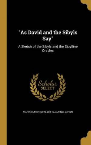 As David and the Sibyls Say