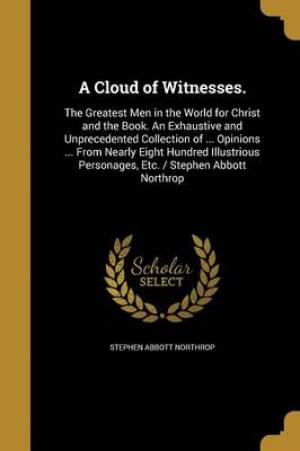 A Cloud of Witnesses.