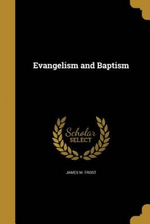 Evangelism and Baptism