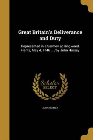 Great Britain's Deliverance and Duty