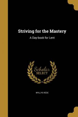 Striving for the Mastery