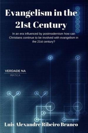 Evangelism in the 21st Century