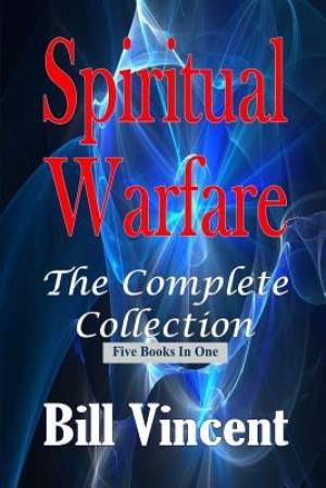 Spiritual Warfare: The Complete Collection