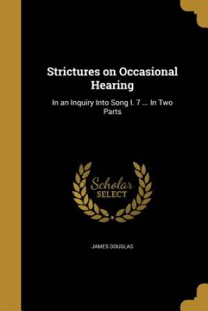 Strictures on Occasional Hearing