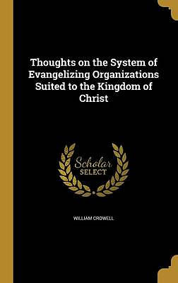 Thoughts on the System of Evangelizing Organizations Suited to the Kingdom of Christ