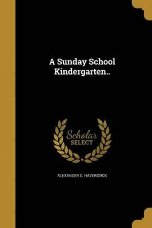 A Sunday School Kindergarten..