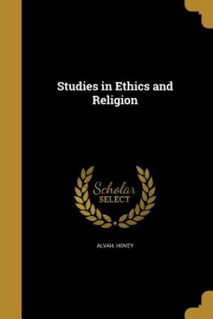 Studies in Ethics and Religion