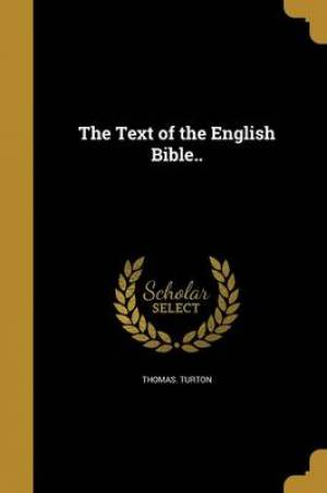 The Text of the English Bible..