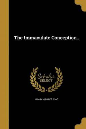 The Immaculate Conception..