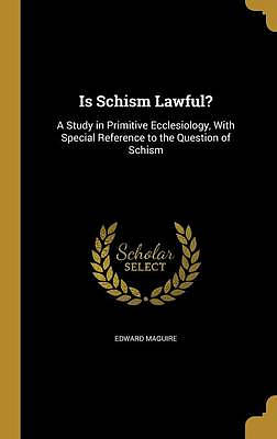 Is Schism Lawful?