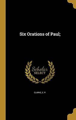 Six Orations of Paul;