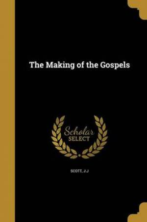 The Making of the Gospels