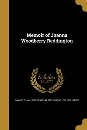 Memoir of Joanna Woodberry Reddington