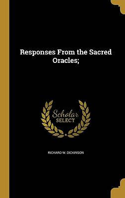 Responses from the Sacred Oracles;