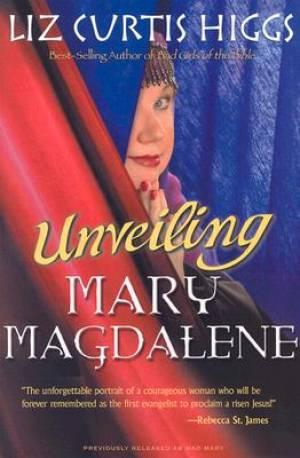 Unveiling Mary Magdalene Pb