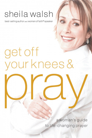 Get Off Your Knees And Pray Paperback Book