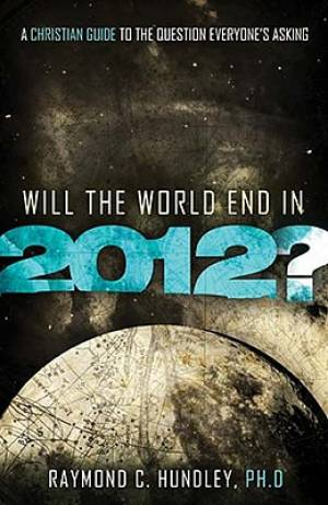 Will The World End In 2012? Paperback Book