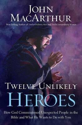 Twelve Unlikely Heroes Pb