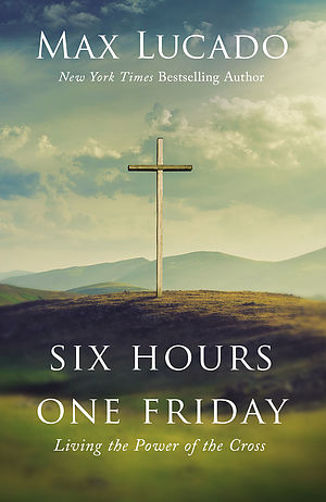 Six Hours One Friday (Expanded Edition)