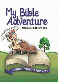 My Big Adventure Through God's Word