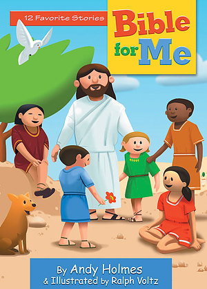 Bible for Me: 12 Favorite Stories