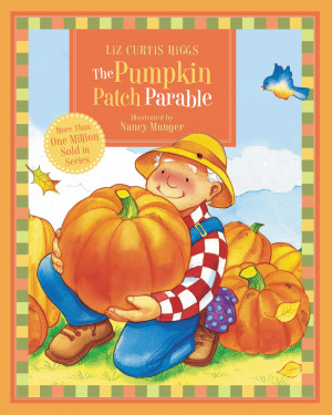 Pumpkin Patch Parable The Hb