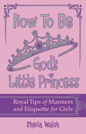 How To Be Gods Little Princess Hb