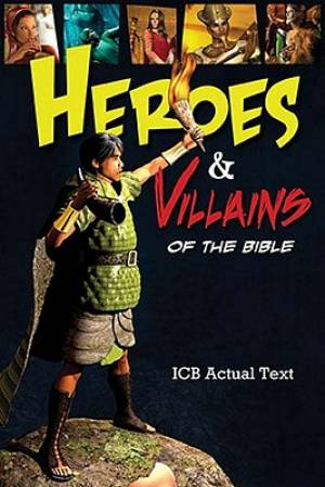 Heroes And Villains Of The Bible Hb