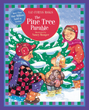 The Pine Tree Parable