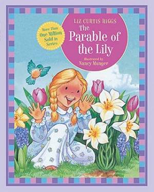 Parable Of The Lily