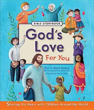 Gods Love For You Bible Storybook Hb
