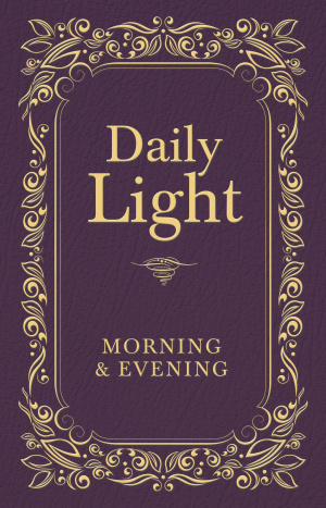 Daily Light Morning And Evening Devotion