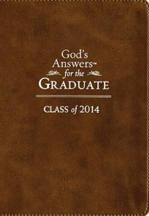 God's Answers for the Graduate: Class of 2014 - Brown