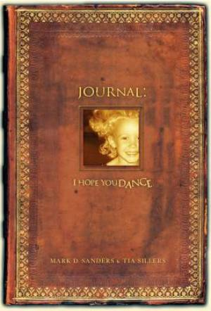 I Hope You Dance Journal