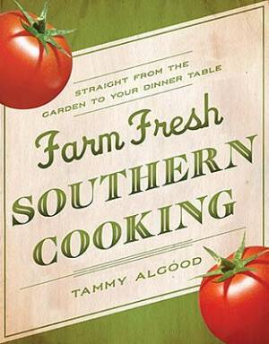Farm Fresh Southern Cooking Hb
