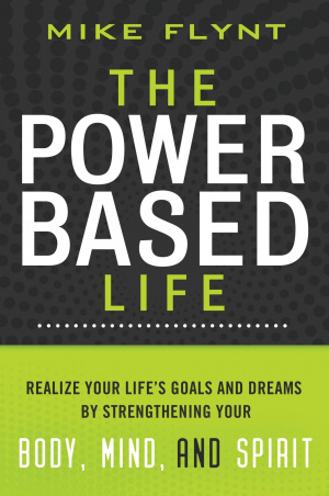 The Power Based Life