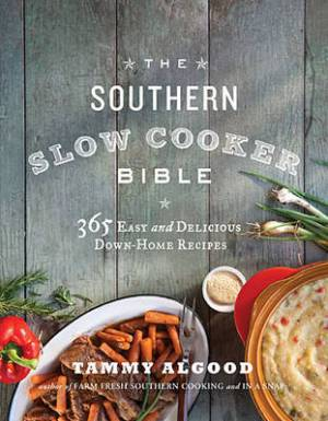 Southern Slow Cooker Bible The Pb
