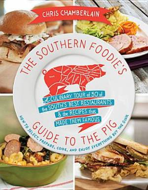 Southern Foodies Guide To The Pig Pb