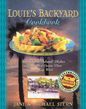 Louie's Backyard Cookbook
