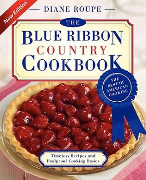 Blue Ribbon Country Cookbook The