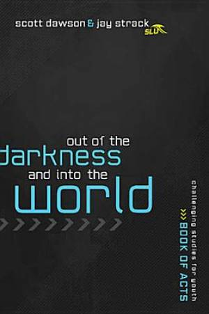 Out Of The Shadows And Into The World Pb