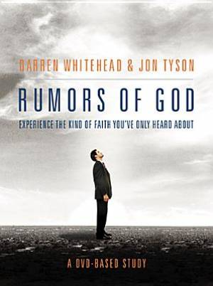 Rumors Of God Dvd Based Study