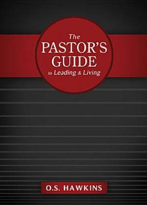 Pastors Guide To Leading And Living Hb