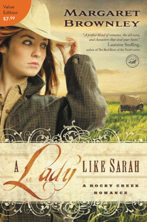 A Lady Like Sarah : A Rocky Creek Romance Book 1