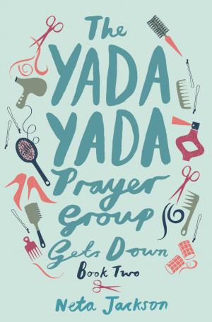 The Yada Yada Prayer Group Gets Down